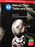 Manual Drive Trains and Axles, Johanson, Chris and Duffy, James E., 1605252123