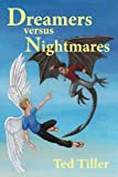 img - for Dreamers versus Nightmares book / textbook / text book