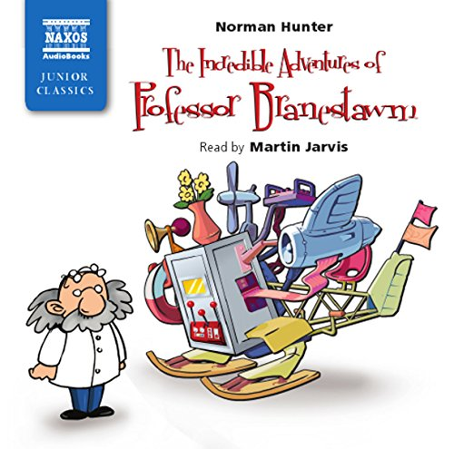 The Incredible Adventures of Professor Branestawm (Naxos Junior Classics (Audio))