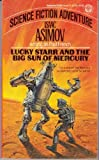 Lucky Starr and the Big Sun of Mercury, Isaac Asimov, 0345314395