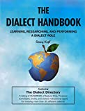 The Dialect Handbook: Learning, Researching, and Performing a Dialect Role