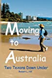 MOVING TO AUSTRALIA: Two Texans Down Under