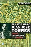 El Asesinato de Juan Jose Torres, Martin Sivak, 9505818157
