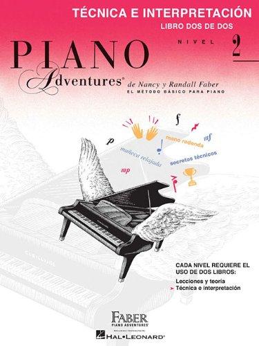 Technica E Interpretacion - Libro Dos De Dos - Nivel Elemental 2: Technique & Performance Level 2 Spanish Edition