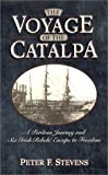 The Voyage of the Catalpa, Peter F. Stevens, 078670974X