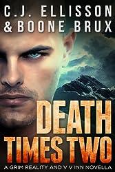 Death Times Two: Adult Urban Fantasy (The V V Inn Book 4)