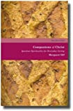 Companions of Christ: Ignatian Spirituality for Everyday Living (Rhythm of Life)