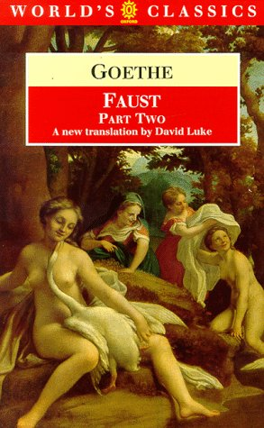Faust: Part Two (The World's Classics) (Pt. 2)