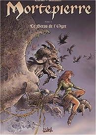 Mortepierre, tome 4 : Le Sceau de l'ogre par Brice Tarvel