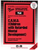 C. R. M. D. (Children with Retarded Mental Development), Rudman, Jack, 0837380081