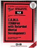 C. R. M. D. (Children with Retarded Mental Development) 9780837380087