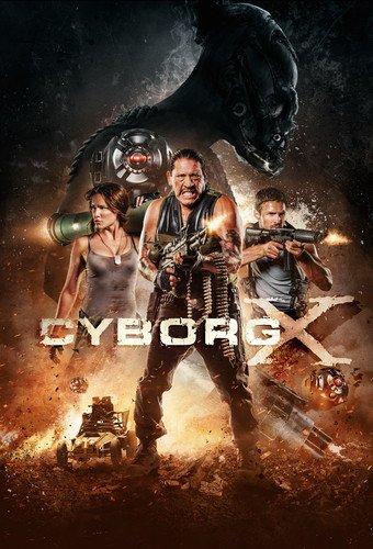 Amazon com: Cyborg X: Eve Mauro, Rocky Myers, Danny Trejo