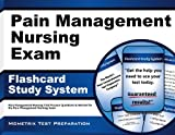 Pain Management Nursing Exam Flashcard Study System: Pain Management Nursing Test Practice Questions & Review for the Pain Management Nursing Exam