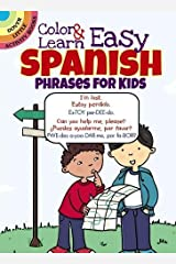 Color & Learn Easy Spanish Phrases for Kids (Dover Little Activity Books) Paperback