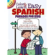 Color & Learn Easy Spanish Phrases for Kids