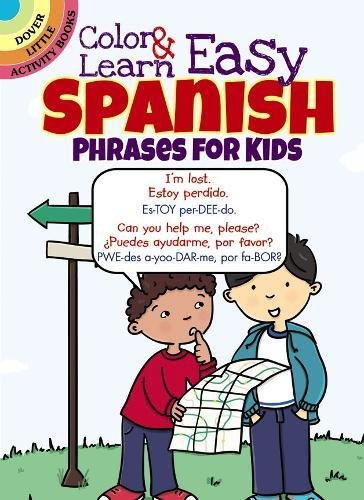panish Phrases for Kids (Dover Little Activity Books) ()