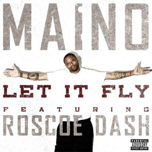 Let It Fly (feat. Roscoe Dash)...