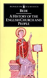 Bede's Ecclesiastical History of England: A Revised Translation with Introduction, Life, and Notes - Scholar's Choice Edition
