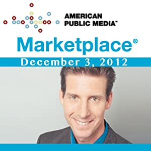 Marketplace, December 03, 2012