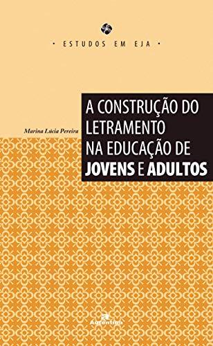 Livro: A construção do letramento na educação de jovens e adultos 1