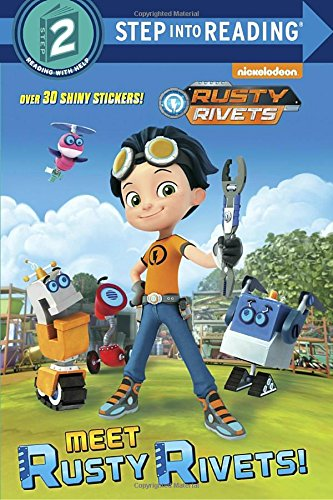 Meet Rusty Rivets! (Rusty Rivets) (Step into Reading)