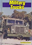 Military Trucks, Michael Green, 1560654635