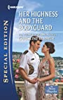 Her Highness and the Bodyguard (The Bravo Royales Book 4)