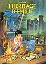 L'Héritage d'Emilie, tome 1 : Le Domaine Hatcliff par Magnin