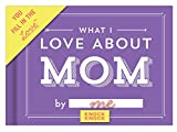 Books : Knock Knock What I Love About Mom Fill In The Love Journal