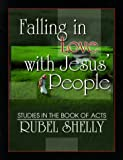 Falling in Love with Jesus' People, Rubel Shelly, 0899008038