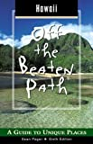 img - for Hawaii Off the Beaten Path, 6th: A Guide to Unique Places (Off the Beaten Path Series) book / textbook / text book