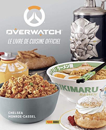 Overwatch: Le livre de cuisine officiel by (Hardcover)