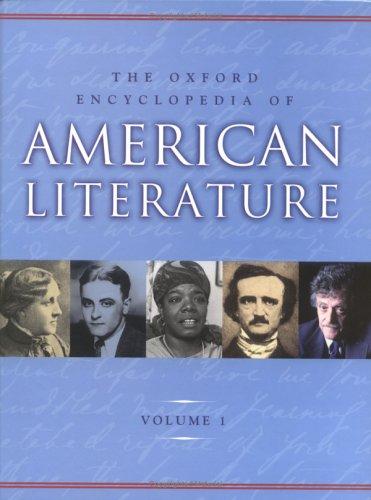 The Oxford Encyclopedia of American Literature, Vol. 1