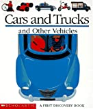 Cars and Trucks and Other Vehicles, Claude Delafosse, 0590623710