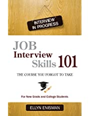 Job Interview Skills 101: The Course You Forgot to Take