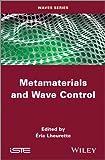 Metamaterials and Wave Control (ISTE), Eric Lheurette, 1848215185