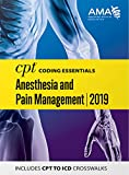CPT Coding Essentials for Anesthesiology and Pain Management 2019