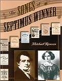 The Songs of Septimus Winner, Michael Remson, 0810847493