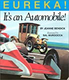 Eureka! It's an Automobile!, Jeanne Bendick, 1562947001