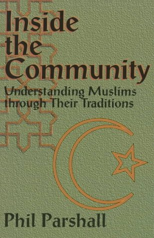 parshall muslim The paperback of the bridges to islam: a christian perspective on folk islam by philip l parshall at barnes & noble free shipping on $25 or more.