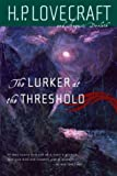 The Lurker at the Threshold, H. P. Lovecraft and August Derleth, 0786711884