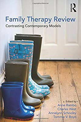 Family Therapy Review: Contrasting Contemporary Models: Amazon.es: Anne Rambo, Charles West, AnnaLynn Schooley, Tommie V. Boyd: Libros en idiomas ...