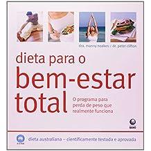 Dieta Para O Bem-Estar Total - O Programa Para Perda De Peso Que Realm