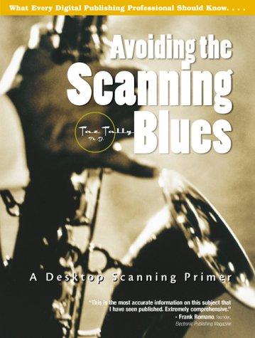 Avoiding the Scanning Blues: A Desktop Scanning Primer (Best Printer For Desktop Publishing)