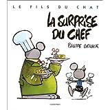 FILS DU CHAT T07 - LA SURPRISE DU CHEF