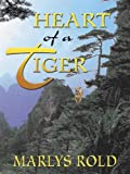 Heart of a Tiger, Marlys Rold, 1594141134