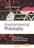 Environmental Philosophy, Hugh P. McDonald, 9042038314