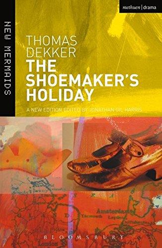 The Shoemaker's Holiday (New Mermaids)