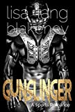 Gunslinger: A Sports Romance (The Nighthawk Series Book 1)