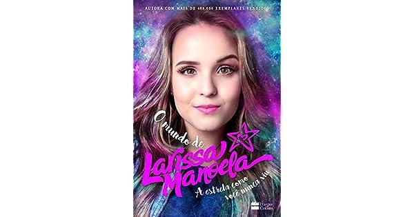 469143ec95fb6 O Mundo de Larissa Manoela eBook  Larissa Manoela  Amazon.com.br  Loja  Kindle